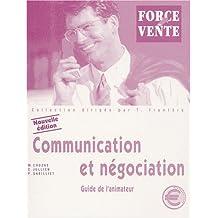 Communication et négociation : BTS Force de vente, guide de l'animateur (Guide pédagogique)