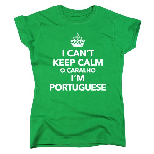 Nutees I Can't Keep Calm O Caralho I'm Portuguese Damen T Shirt - Irish Grün XX-Large