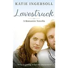 Lovestruck (Christian Novella) (English Edition)