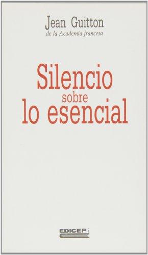 Silencio sobre lo esencial