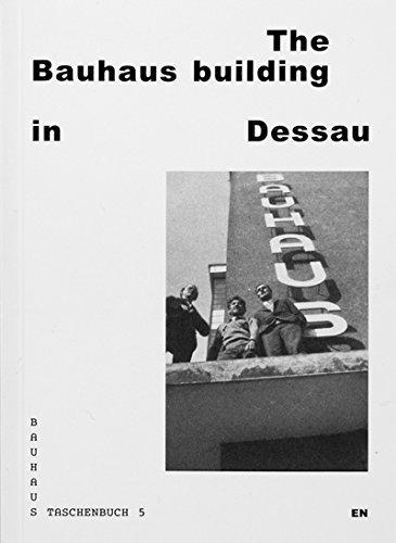 The Bauhaus Building in Dessau (Bauhaus Taschenbuch) by Christin Irrgang (2014-04-01)