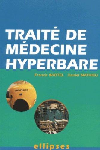Traité de médecine hyperbare