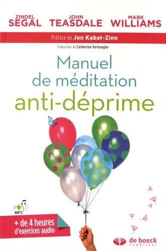 Manuel de méditation anti-déprime par Zindel V. Segal