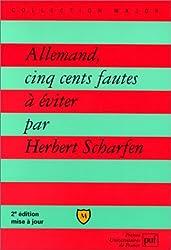ALLEMAND, CINQ CENTS FAUTES A EVITER. 2ème édition mise à jour