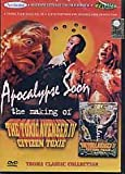 Apocalypse Soon - The Making of The Toxic Avenger IV Citizen Toxie [DVD]