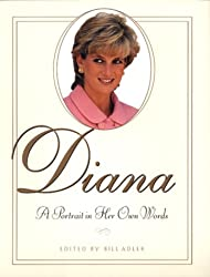 Diana: a Potrait in Her Own Words