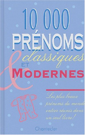 10.000 prénoms classiques et modernes