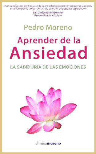 Aprender de la ansiedad: La sabiduría de las emociones