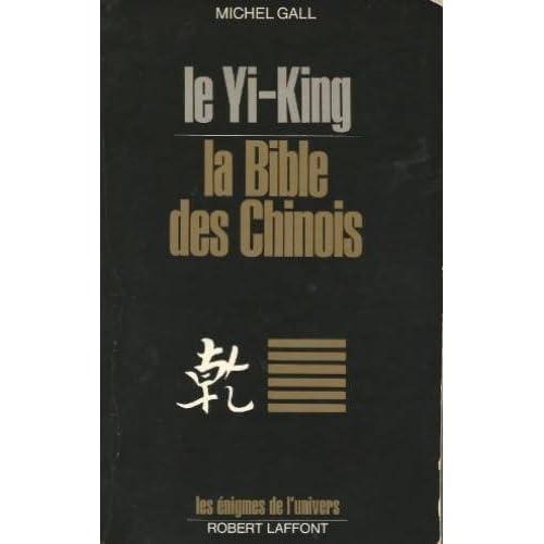 YI KING LA BIBLE DES CHINOIS