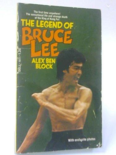 The Legend of Bruce Lee by Alex Ben Block (1974-03-01)