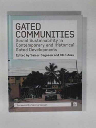 [(Gated Communities : Social Sustainability in Contemporary and Historical Gated Developments)] [Edited by Samer Bagaeen ] published on (March, 2010)