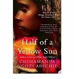 [(Half of a Yellow Sun)] [Author: Chimamanda Ngozi Adichie] published on (August, 2013)