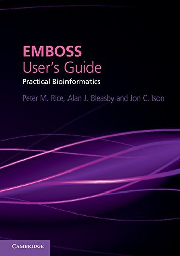 EMBOSS User's Guide: Practical Bioinformatics by Peter M. Rice (2011-07-25)