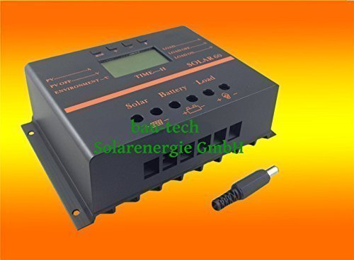60A Solar LCD Laderegler Photovoltaik 12V/24V auto. für Solarpanel Solar Montage von bau-tech Solarenergie GmbH