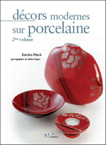 Décors modernes sur porcelaine : Tome 2, édition bilingue français-anglais