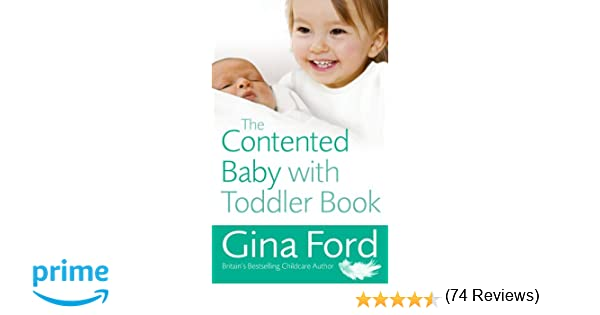 The Contented Baby with Toddler Book: Amazon.co.uk: Gina Ford ...