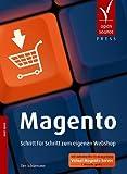 Magento. Schritt für Schritt zum eigenen Webshop von Schürmann. Tim (2009) Broschiert