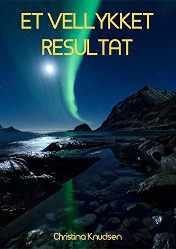 Et vellykket resultat (Danish Edition) por Christina  Knudsen