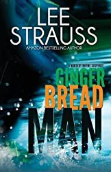 [(Gingerbread Man : A Nursery Rhyme Suspense #1)] [By (author) Lee Strauss] published on (May, 2015)
