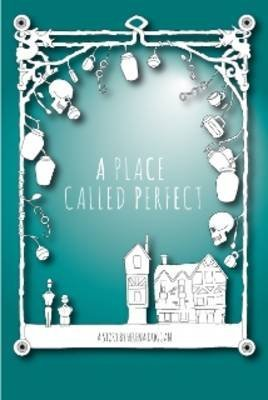 [A Place Called Perfect] (By: Helena Duggan) [published: November, 2012]