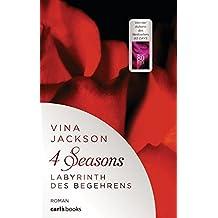 4 Seasons - Labyrinth des Begehrens: Roman Band 2