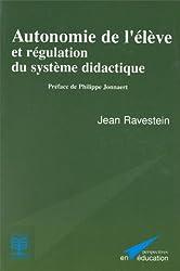 Autonomie de l'élève et régulation du système didactique