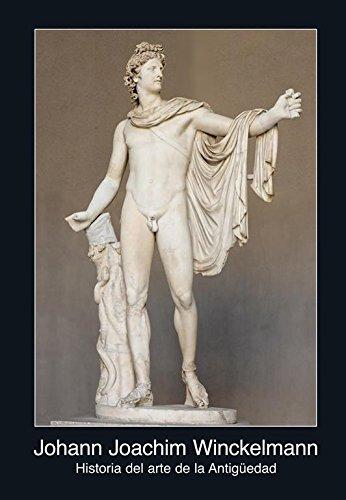 Historia del arte de la Antigüedad (Fuentes de arte) por Johann Joachim Winckelmann