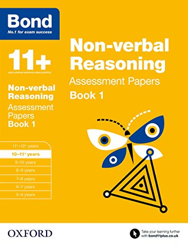 Bond 11+: Non-verbal Reasoning: Assessment Papers: 10-11+ years Book 1