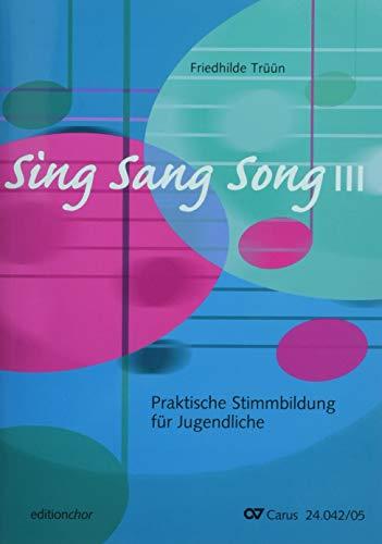 SingSangSong III: Praktische Stimmbildung für Jugendliche