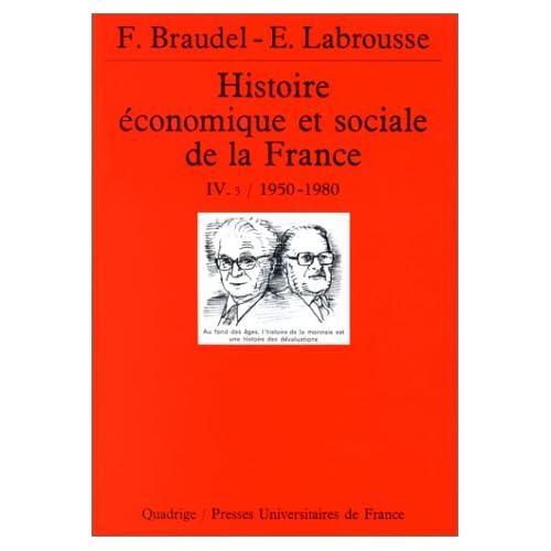Histoire économique et sociale de la France, tome 4, volume 3 : 1950-1980