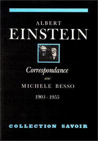 Correspondance avec Michele Besso 1903-1...