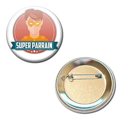 Cadeau PARRAIN Super Parrain Badge rond à épingle 56mm ( Idée Cadeau Baptême Communion Noël )