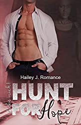 Hunt for Hope: Liebe mich! (Bounty Hunter 5)
