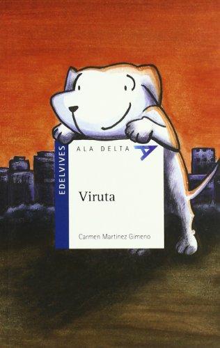 Viruta (Ala Dleta (Serie Azul)) por Carmen Martínez Gimeno