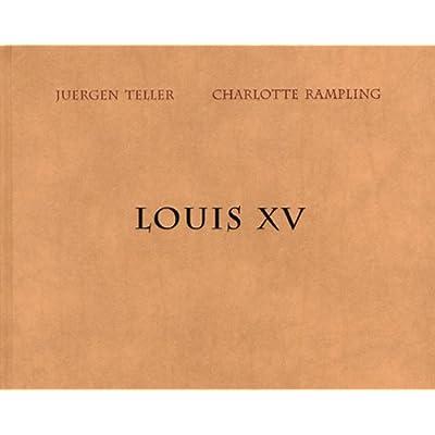 Juergen Teller - Charlotte Rampling : Louis XV