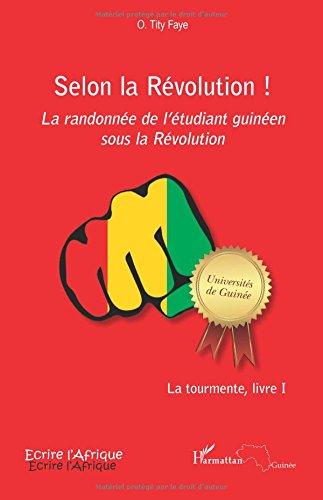 Selon la Rvolution ! La randonne de l'tudiant guinen sous la Rvolution
