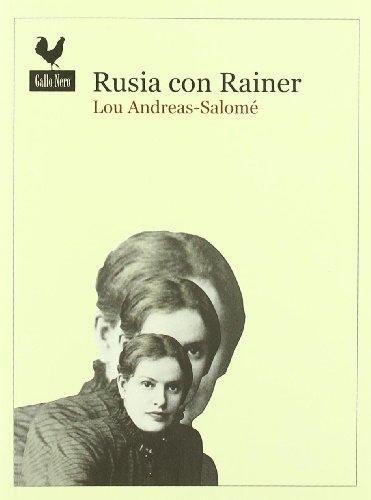 Rusia con Rainer (Narrativas)