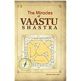 The Miracles of Vaastu Shastra