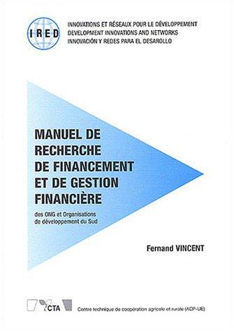 Manuel de recherche de financement et de gestion financière des ONG et Organisations de développement du Sud par Fernand Vincent
