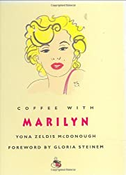 Coffee With Marilyn by Yona Zeldis McDonough (2007-09-12)