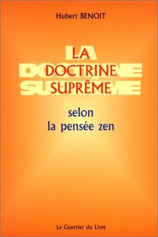 La Doctrine suprême selon la pensée zen