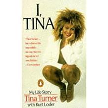 I, Tina