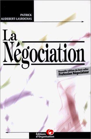 La Négociation par Patrick Audebert