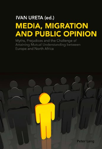 media-migration-and-public-opinion-myths-prejudices-and-the-challenge-of-attaining-mutual-understand