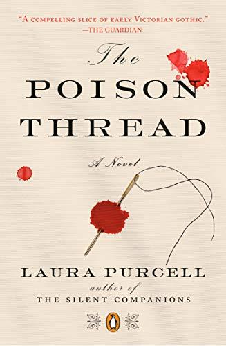 The Poison Thread: A Novel