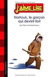 Nartouk, le garçon qui devint fort