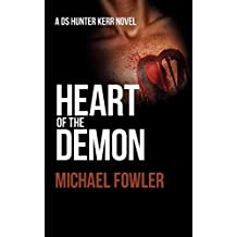 Heart of the Demon: A taut and page turning police thriller set in yorkshire (DS Hunter Kerr)