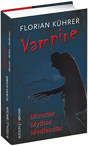 Vampire: Monster - Mythos - Medienstar