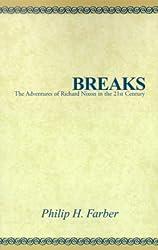 Breaks: The Adventures of Richard Nixon in the 21st Century