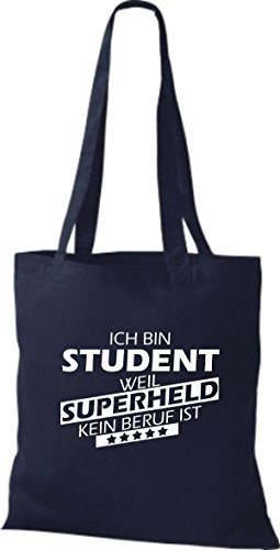 shirtstown Borsa di stoffa SONO Student, WEIL supereroe NESSUN lavoro è Blu marino